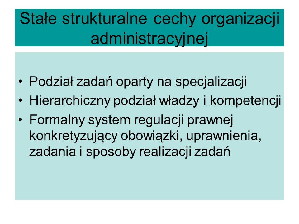 Stałe strukturalne cechy organizacji administracyjnej