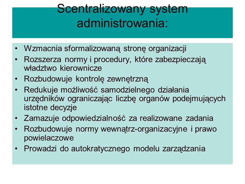 Scentralizowany system administrowania: