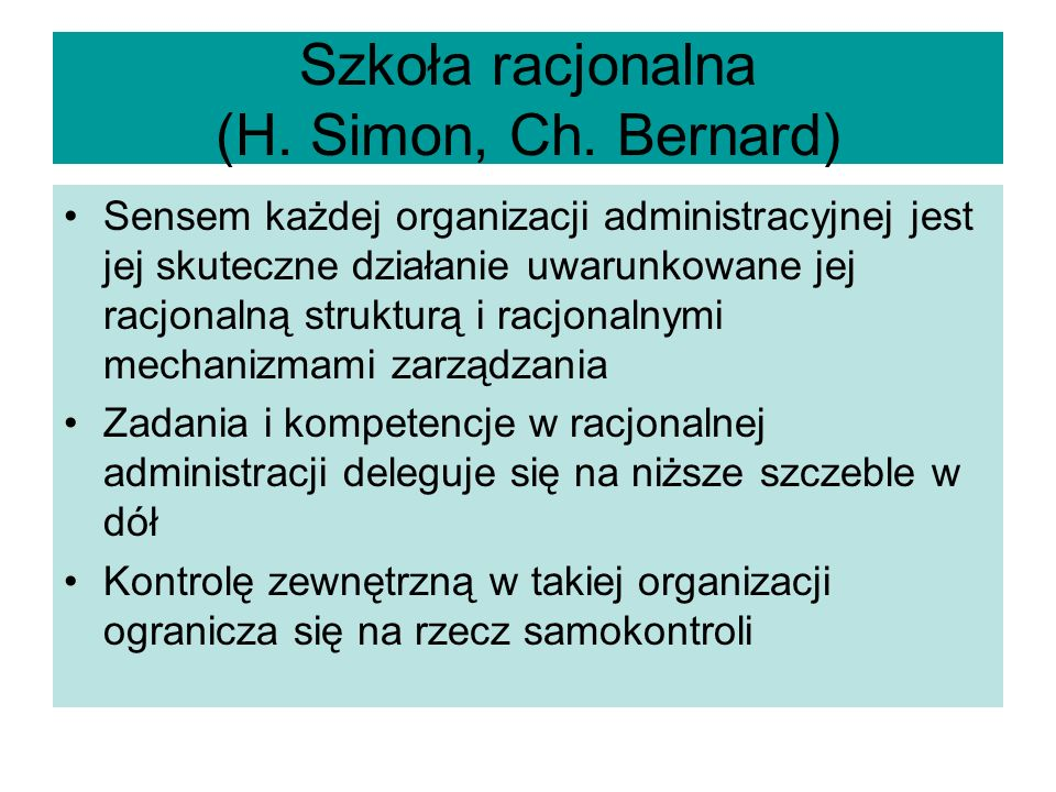 Szkoła racjonalna (H. Simon, Ch. Bernard)