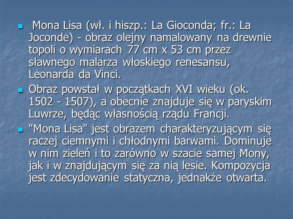 Mona Lisa (wł. i hiszp. : La Gioconda; fr