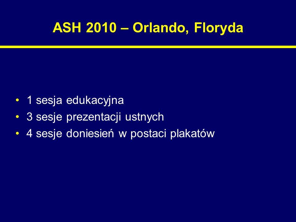 ASH 2010 – Orlando, Floryda 1 sesja edukacyjna