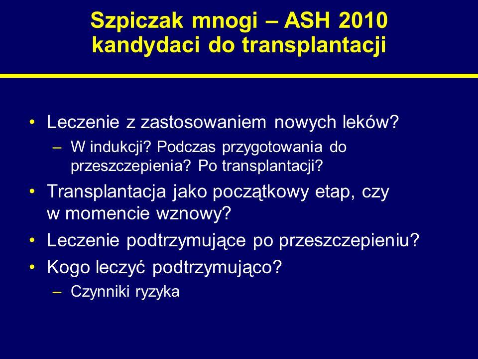 Szpiczak mnogi – ASH 2010 kandydaci do transplantacji