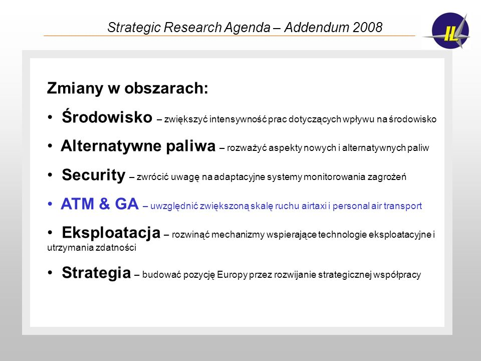 Strategic Research Agenda – Addendum 2008