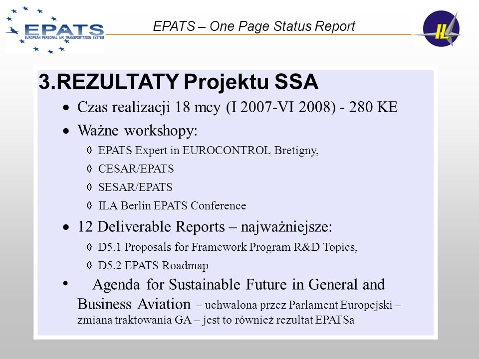 EPATS – One Page Status Report