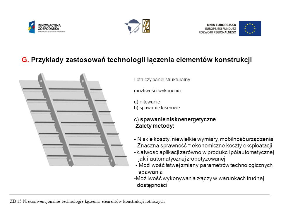 G. Przykłady zastosowań technologii łączenia elementów konstrukcji