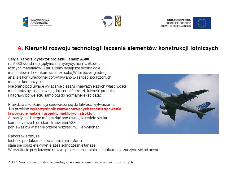 A. Kierunki rozwoju technologii łączenia elementów konstrukcji lotniczych