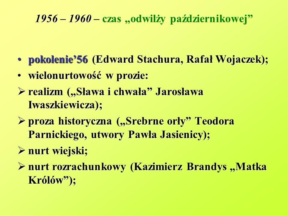 """1956 – 1960 – czas """"odwilży październikowej"""