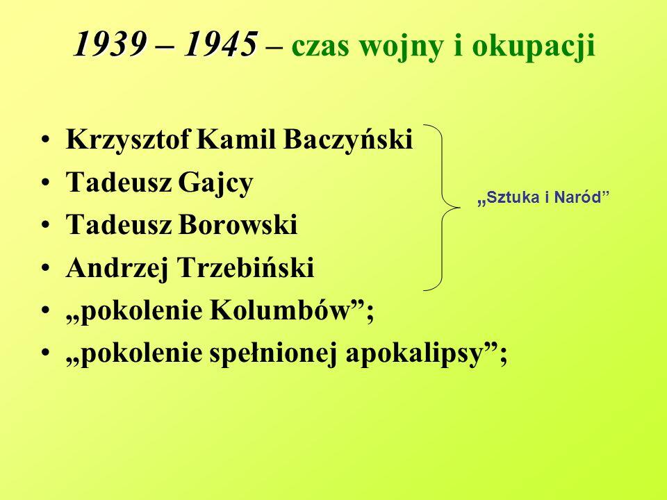 1939 – 1945 – czas wojny i okupacji