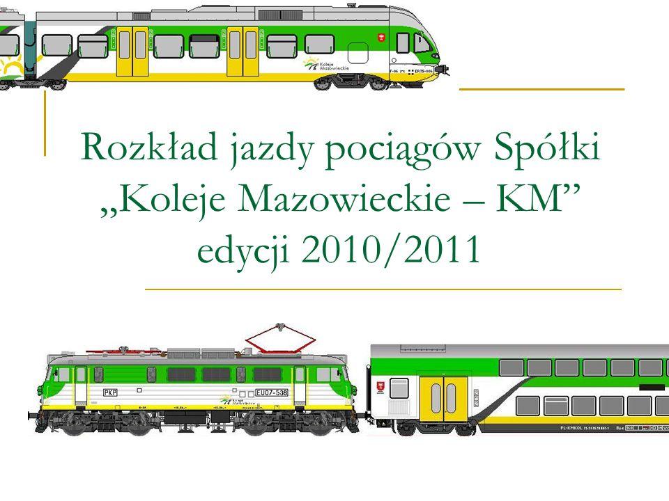 """Rozkład jazdy pociągów Spółki """"Koleje Mazowieckie – KM edycji 2010/2011"""