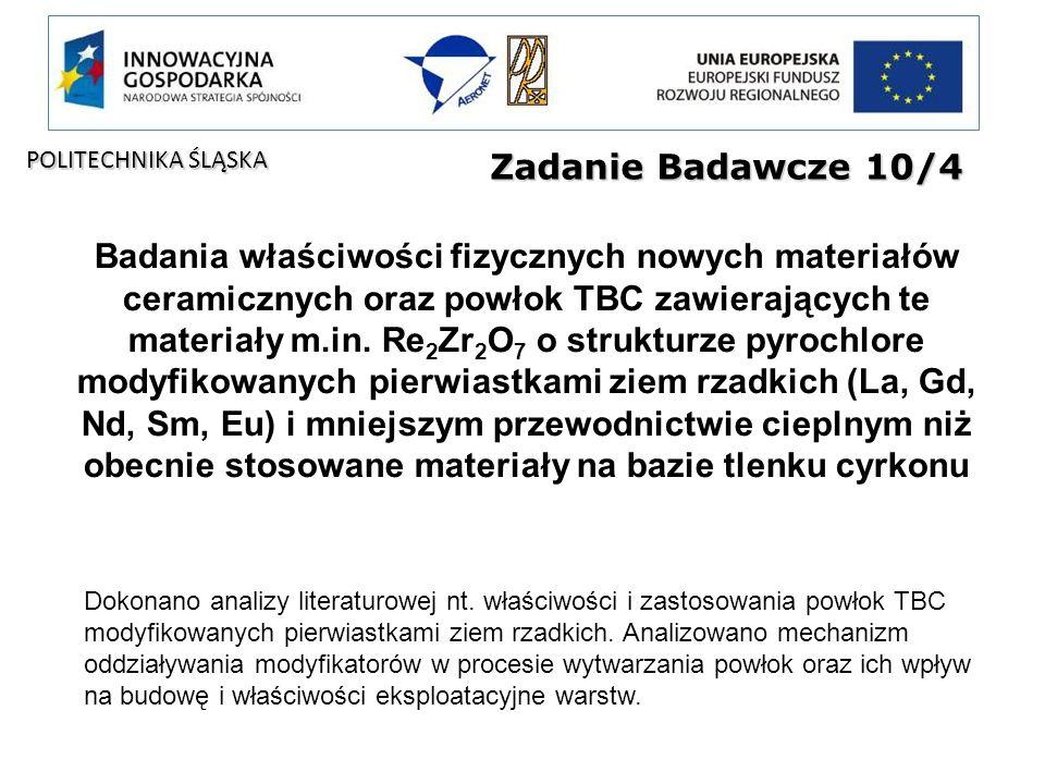 POLITECHNIKA ŚLĄSKA Zadanie Badawcze 10/4.