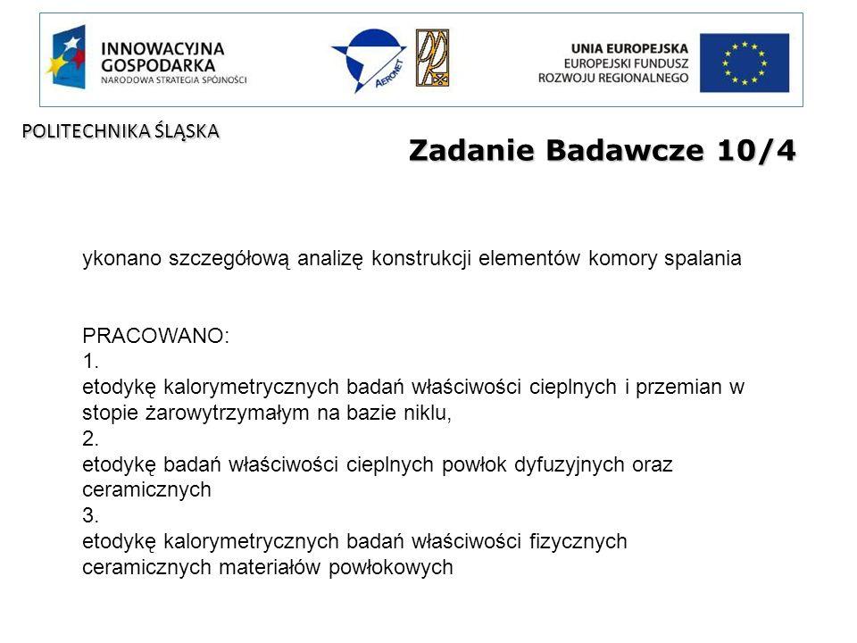 Zadanie Badawcze 10/4 POLITECHNIKA ŚLĄSKA