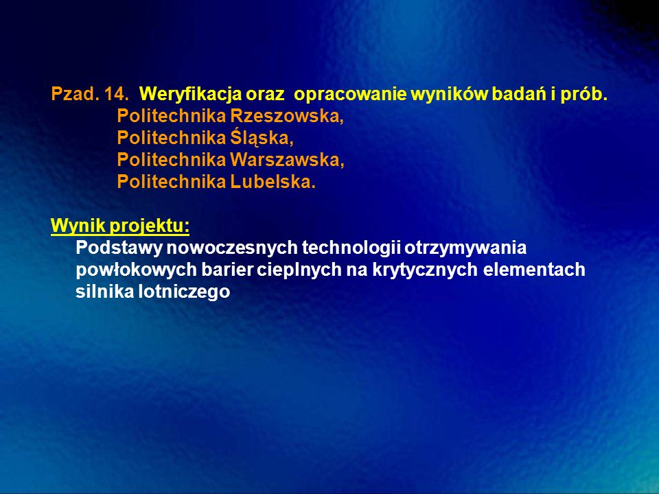 Pzad. 14. Weryfikacja oraz opracowanie wyników badań i prób.