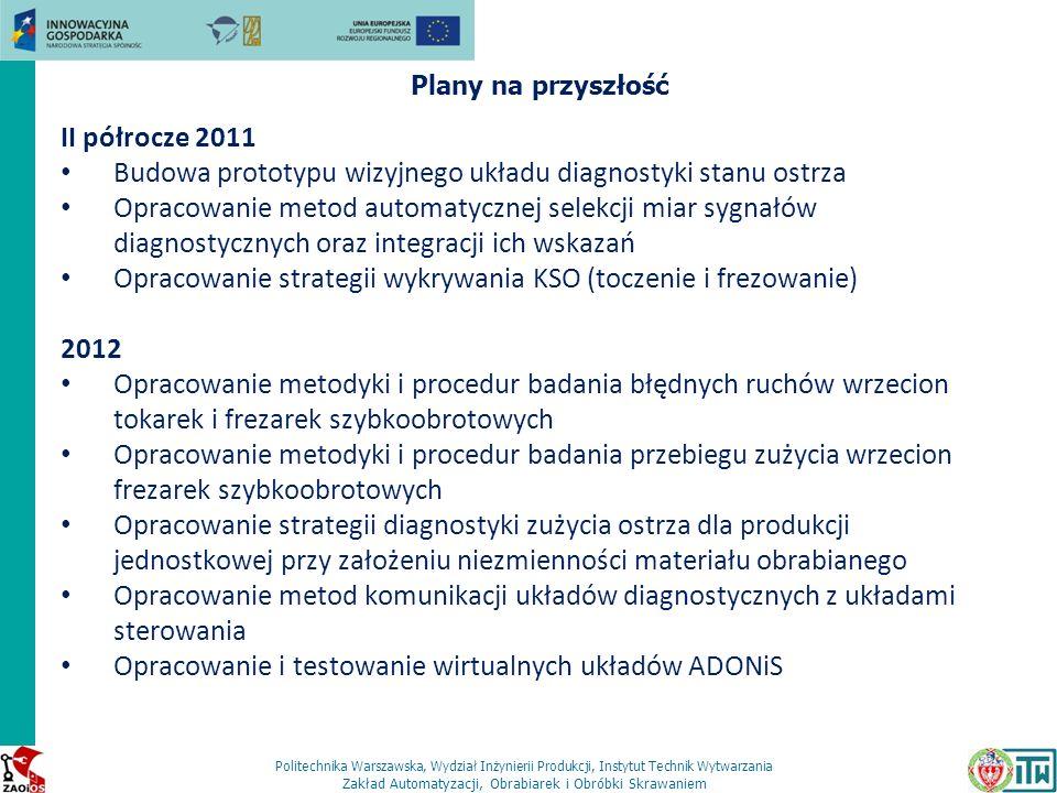 Budowa prototypu wizyjnego układu diagnostyki stanu ostrza