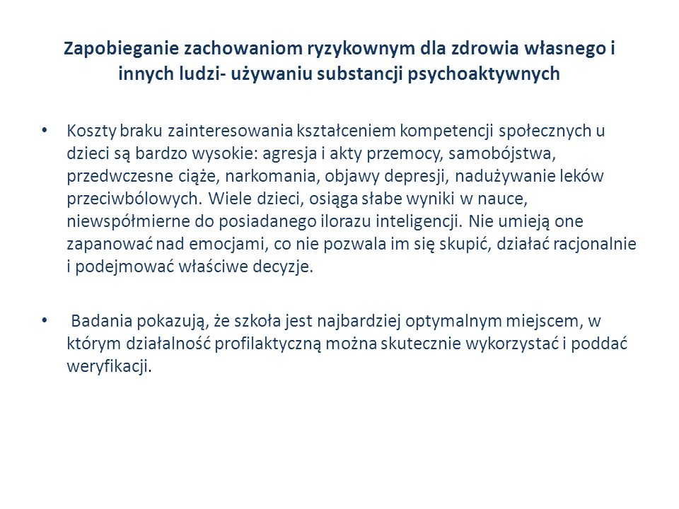 Zapobieganie zachowaniom ryzykownym dla zdrowia własnego i innych ludzi- używaniu substancji psychoaktywnych