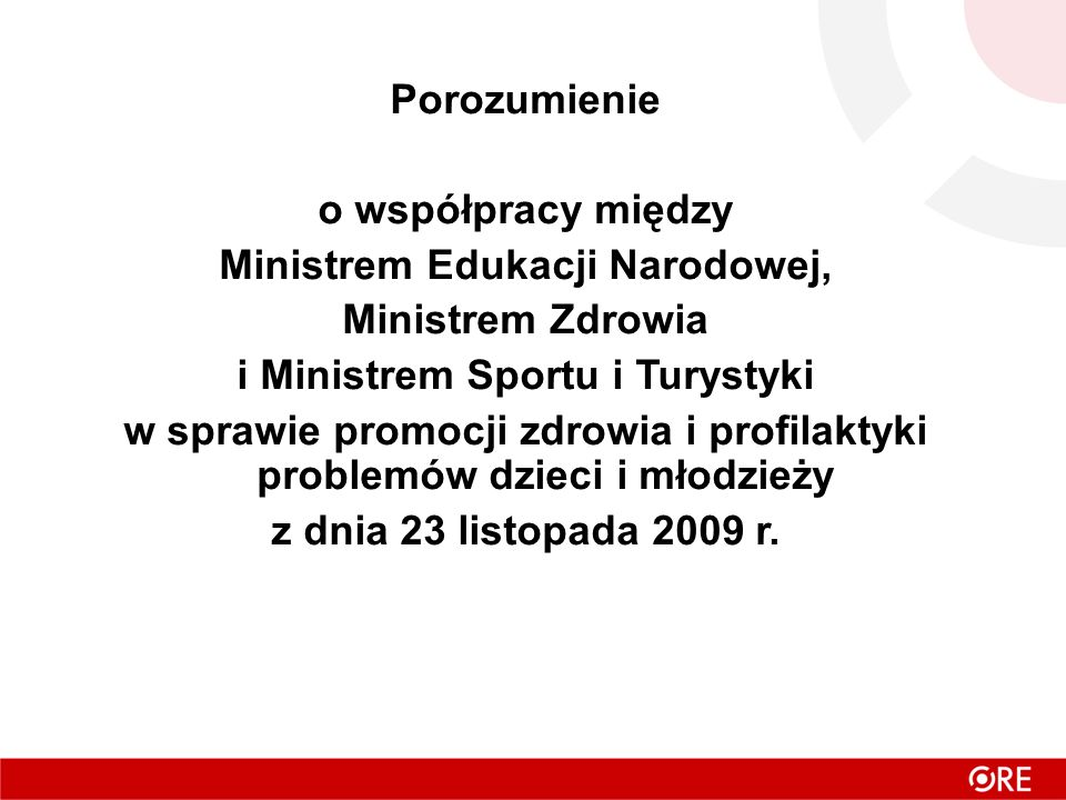 Ministrem Edukacji Narodowej, Ministrem Zdrowia