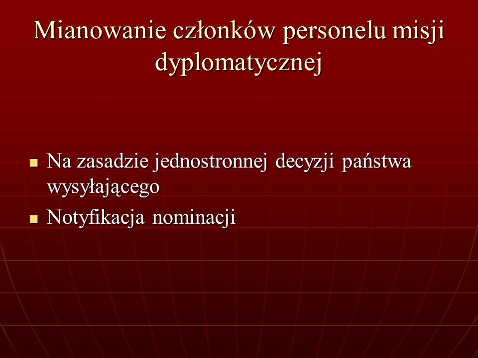 Mianowanie członków personelu misji dyplomatycznej
