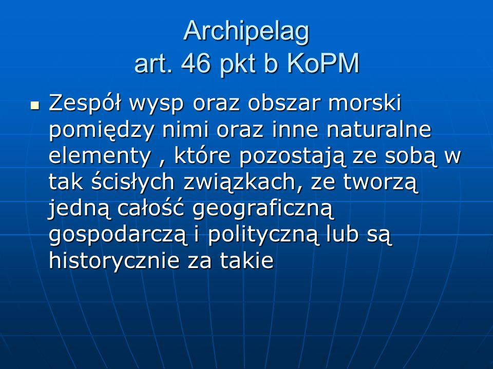 Archipelag art. 46 pkt b KoPM