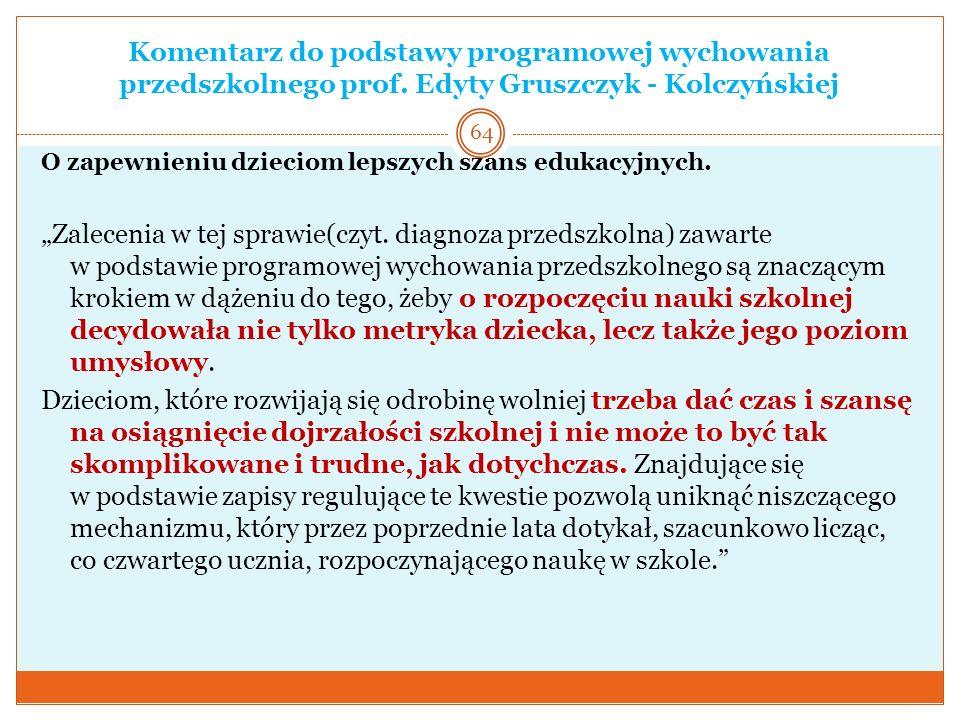 Komentarz do podstawy programowej wychowania przedszkolnego prof