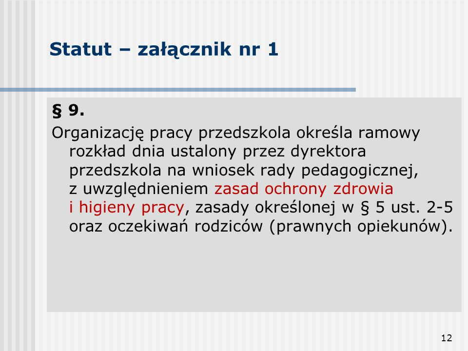 Statut – załącznik nr 1 § 9.