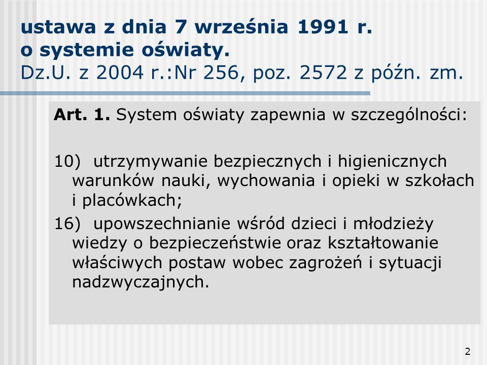 ustawa z dnia 7 września 1991 r. o systemie oświaty. Dz. U. z 2004 r