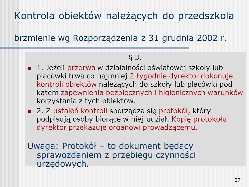 Kontrola obiektów należących do przedszkola brzmienie wg Rozporządzenia z 31 grudnia 2002 r.