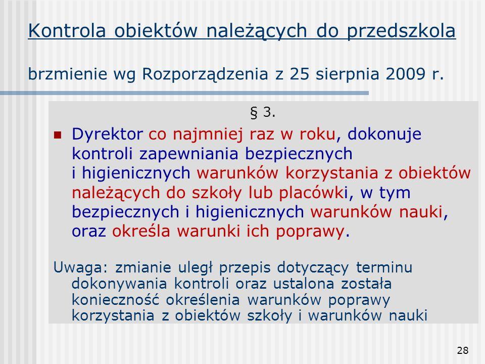 Kontrola obiektów należących do przedszkola brzmienie wg Rozporządzenia z 25 sierpnia 2009 r.