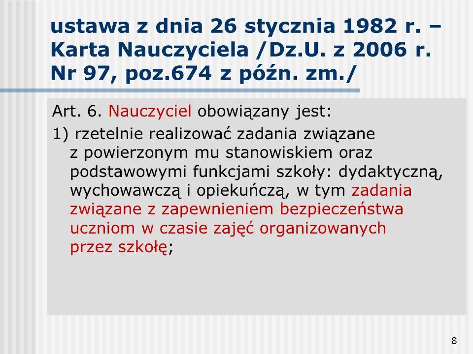 ustawa z dnia 26 stycznia 1982 r. – Karta Nauczyciela /Dz. U. z 2006 r