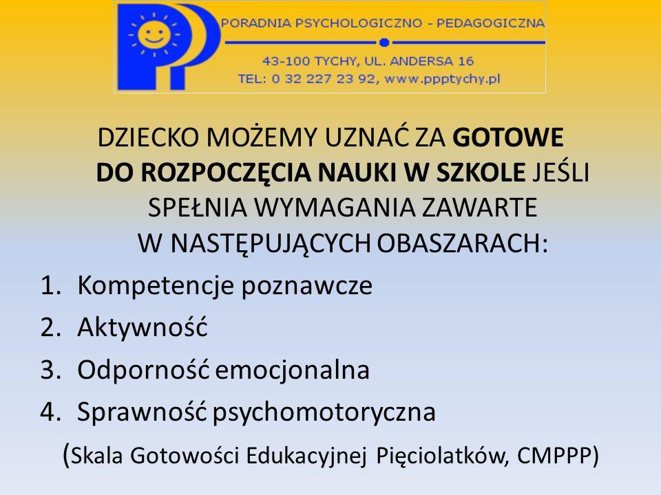 (Skala Gotowości Edukacyjnej Pięciolatków, CMPPP)