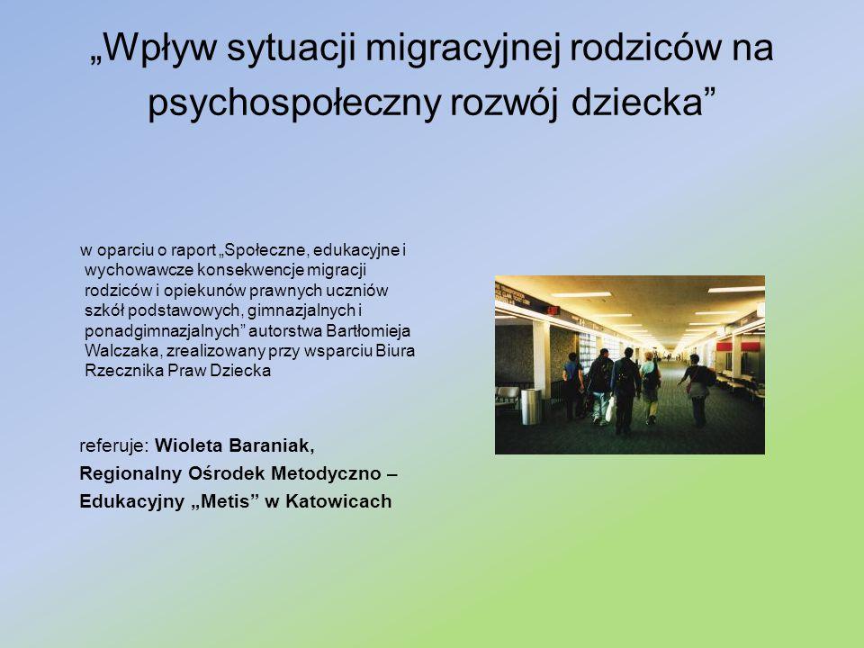 """""""Wpływ sytuacji migracyjnej rodziców na psychospołeczny rozwój dziecka"""