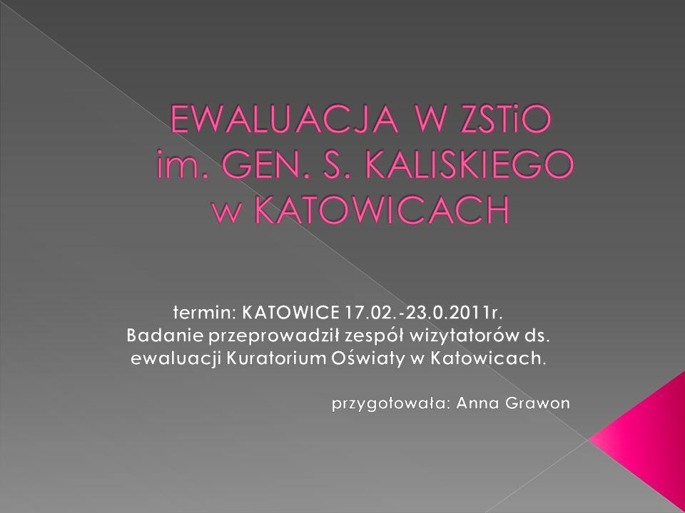 EWALUACJA W ZSTiO im. GEN. S. KALISKIEGO w KATOWICACH