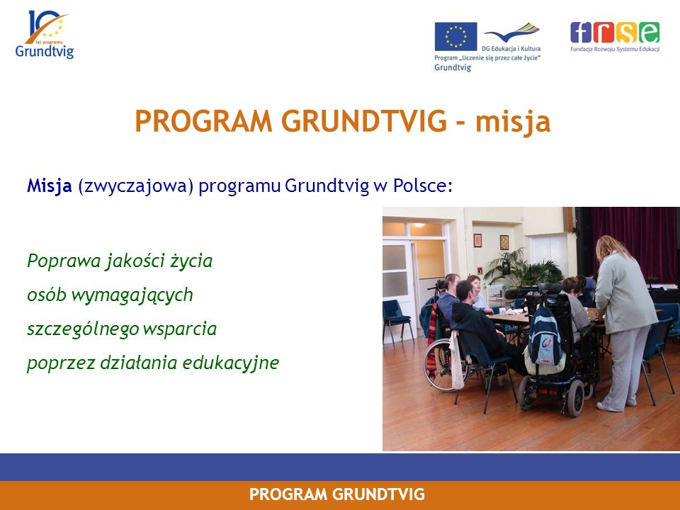 PROGRAM GRUNDTVIG - misja