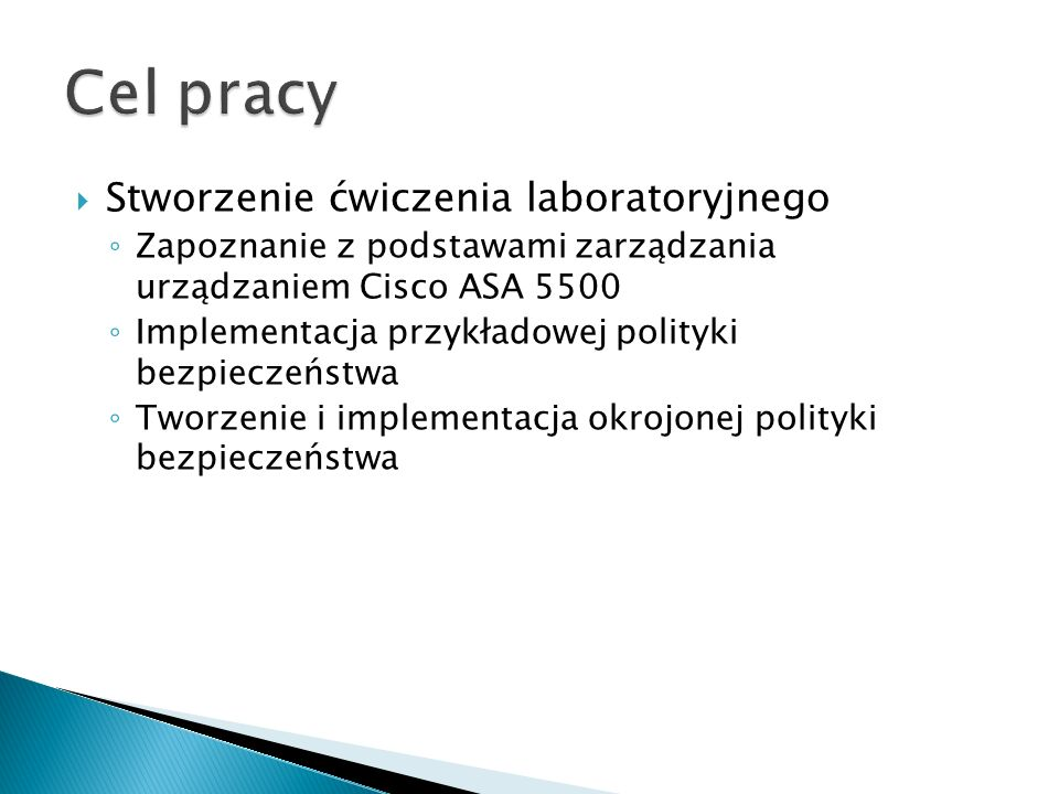 Cel pracy Stworzenie ćwiczenia laboratoryjnego