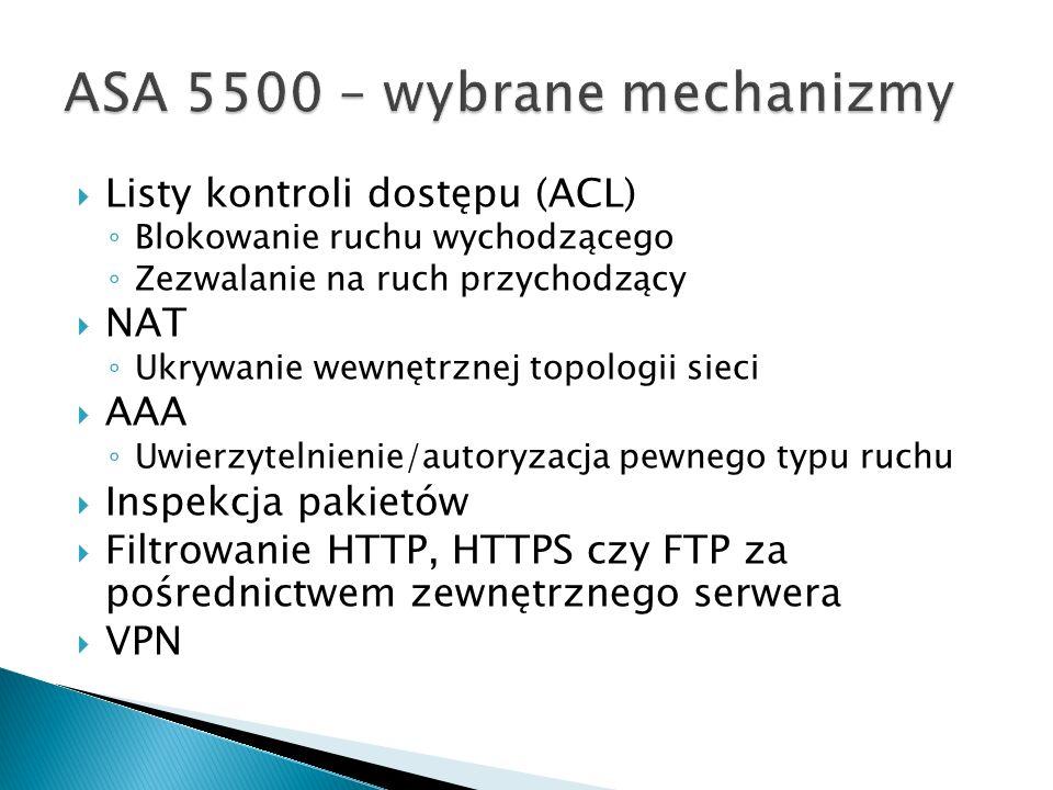 ASA 5500 – wybrane mechanizmy