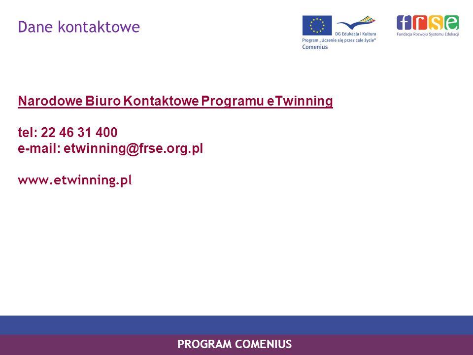 Dane kontaktowe Narodowe Biuro Kontaktowe Programu eTwinning tel: 22 46 31 400 e-mail: etwinning@frse.org.pl www.etwinning.pl.