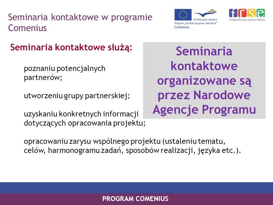 Seminaria kontaktowe organizowane są przez Narodowe Agencje Programu