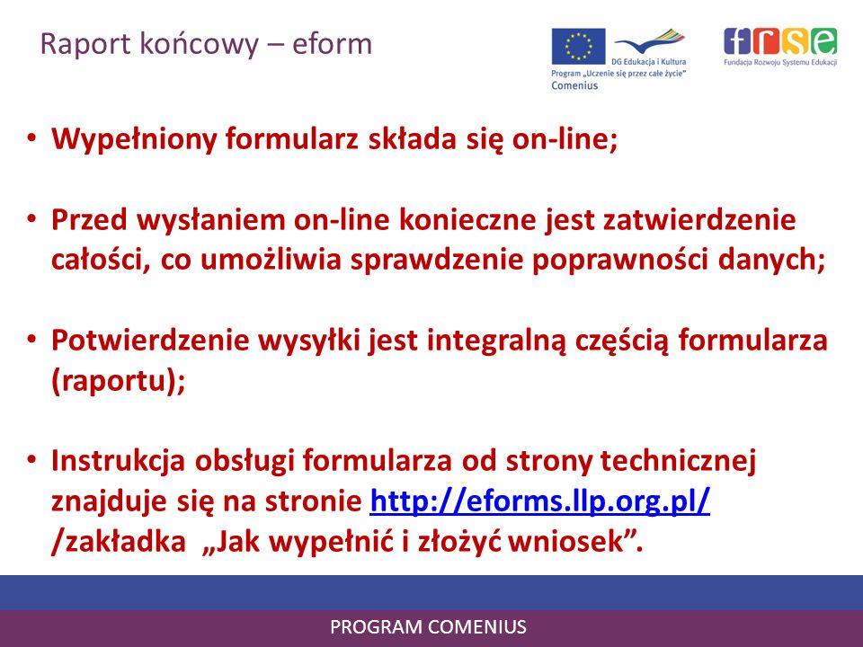 Wypełniony formularz składa się on-line;