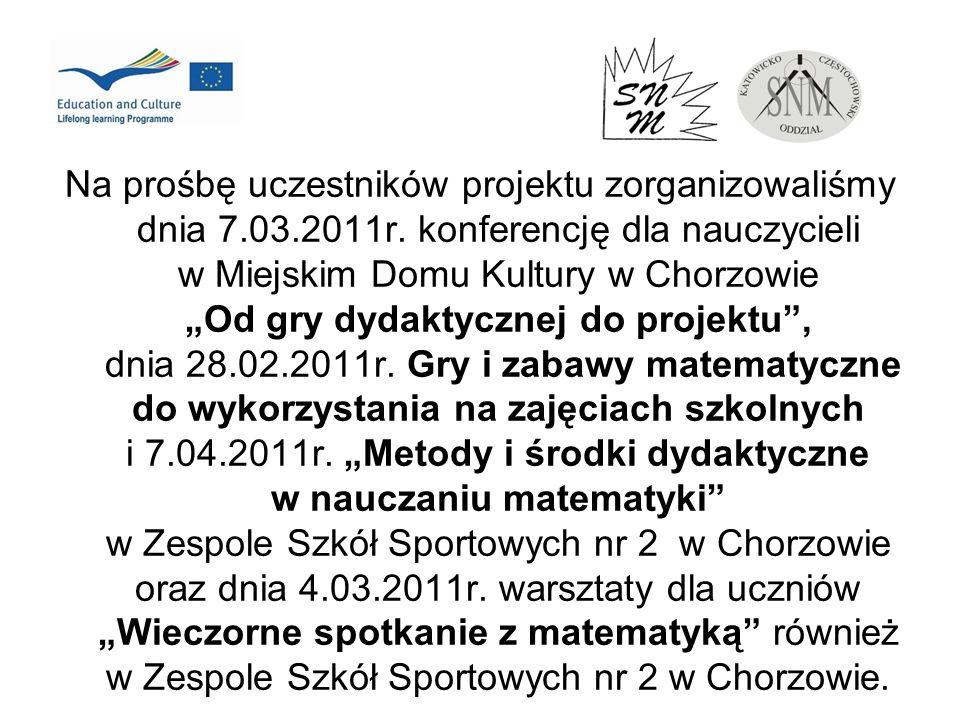 Na prośbę uczestników projektu zorganizowaliśmy dnia 7. 03. 2011r