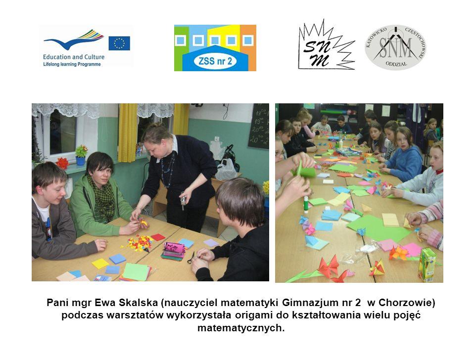 Pani mgr Ewa Skalska (nauczyciel matematyki Gimnazjum nr 2 w Chorzowie) podczas warsztatów wykorzystała origami do kształtowania wielu pojęć matematycznych.