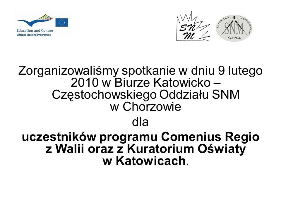 Zorganizowaliśmy spotkanie w dniu 9 lutego 2010 w Biurze Katowicko – Częstochowskiego Oddziału SNM w Chorzowie