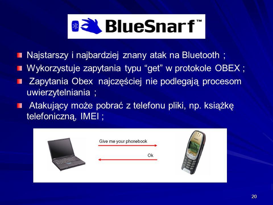 Najstarszy i najbardziej znany atak na Bluetooth ;