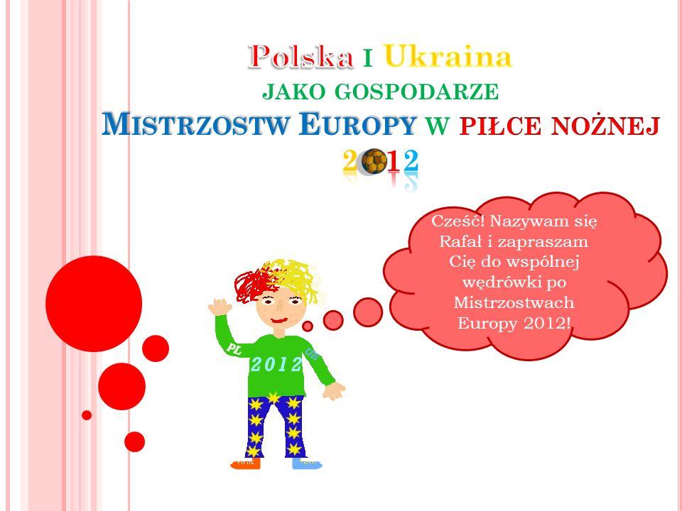 Polska i Ukraina jako gospodarze Mistrzostw Europy w piłce nożnej 2 12