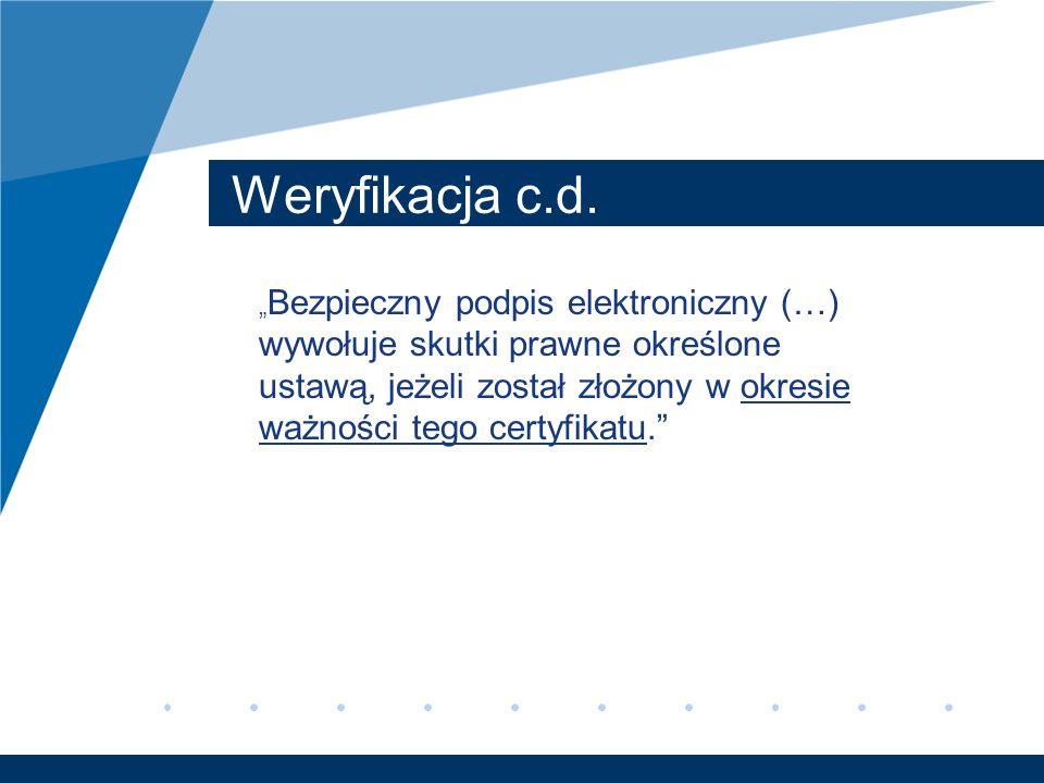 Weryfikacja c.d.