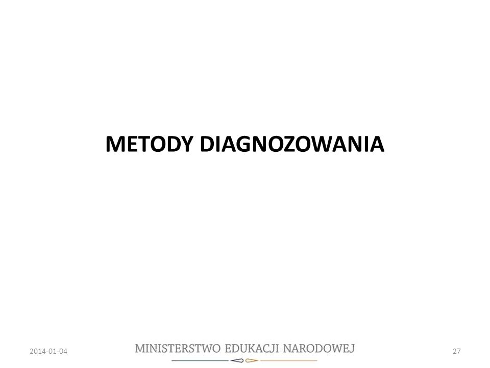 METODY DIAGNOZOWANIA 2017-03-26 27 27