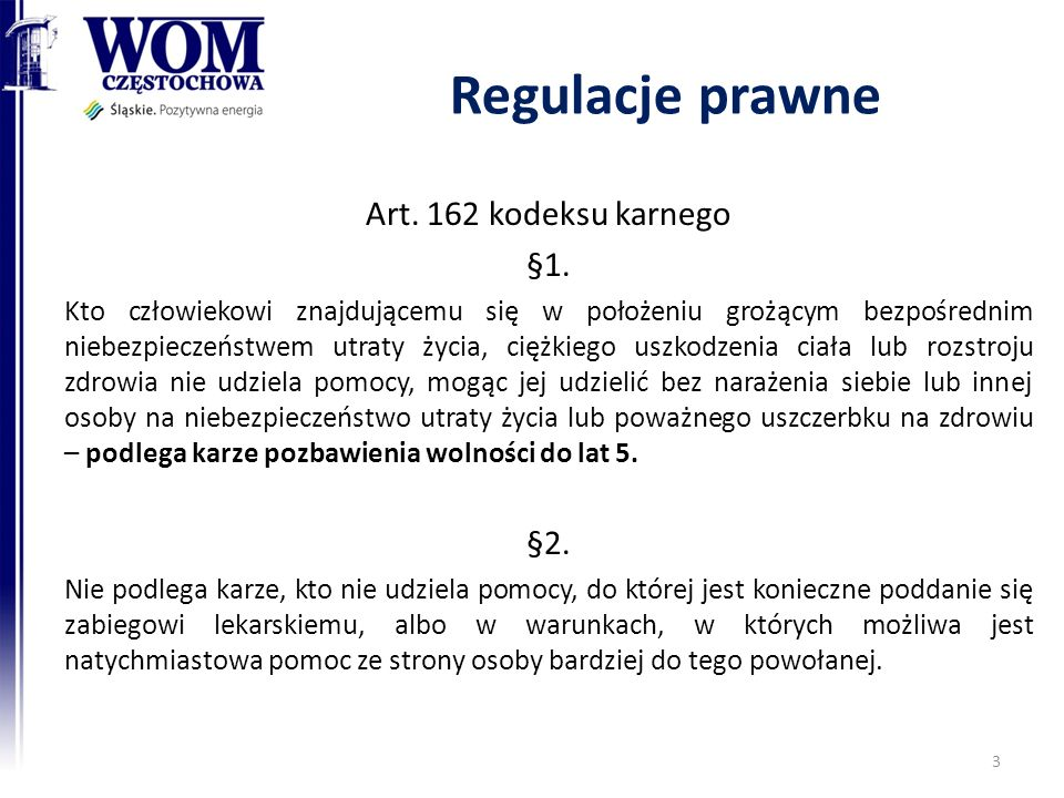 Regulacje prawne Art. 162 kodeksu karnego §1. §2.