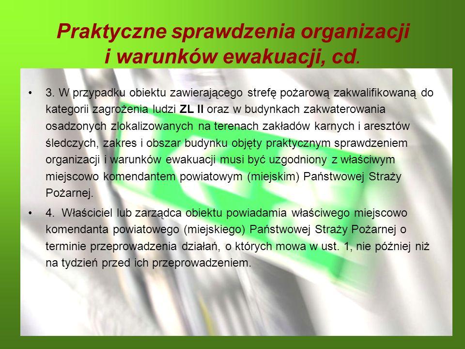 Praktyczne sprawdzenia organizacji i warunków ewakuacji, cd.