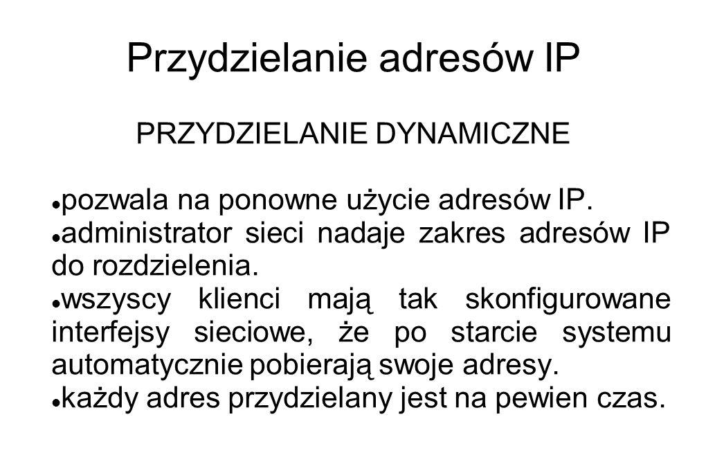 Przydzielanie adresów IP