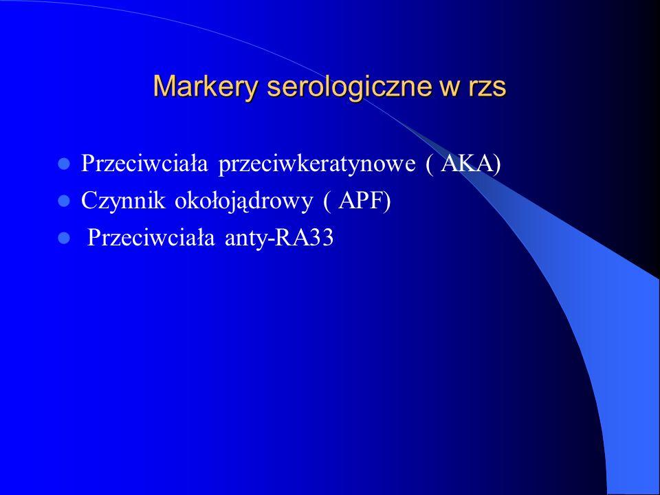 Markery serologiczne w rzs