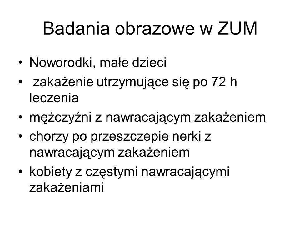 Badania obrazowe w ZUM Noworodki, małe dzieci