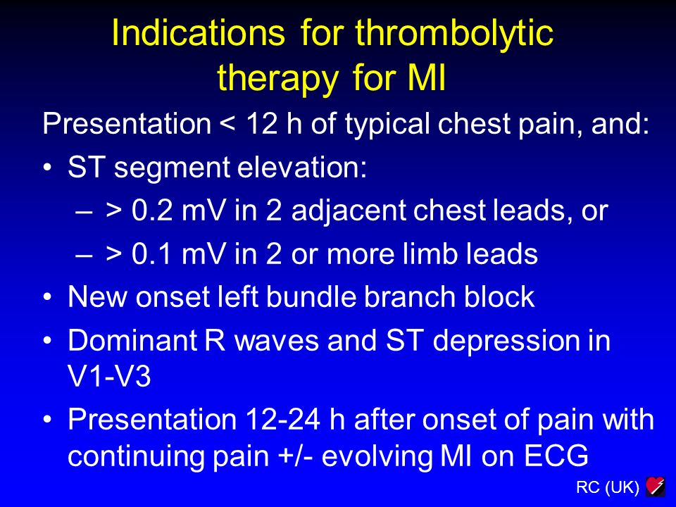 Indications for thrombolytic therapy for MI