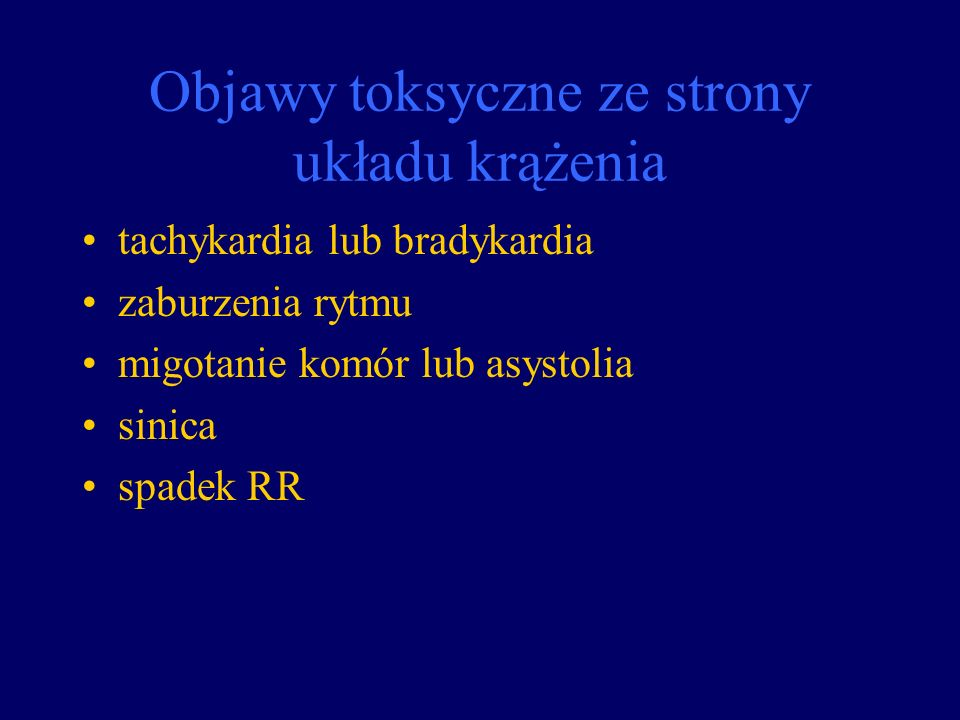 Objawy toksyczne ze strony układu krążenia